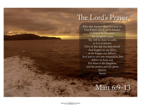 The Lord's Prayer: Matt 6:9-13