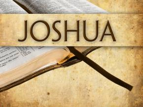 The Book of Joshua – Verse by Verse Study